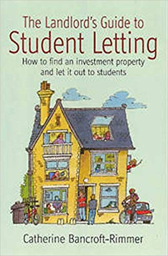 The Landlord's Guide to Student Letting by Catherine Bancroft-Rimmer